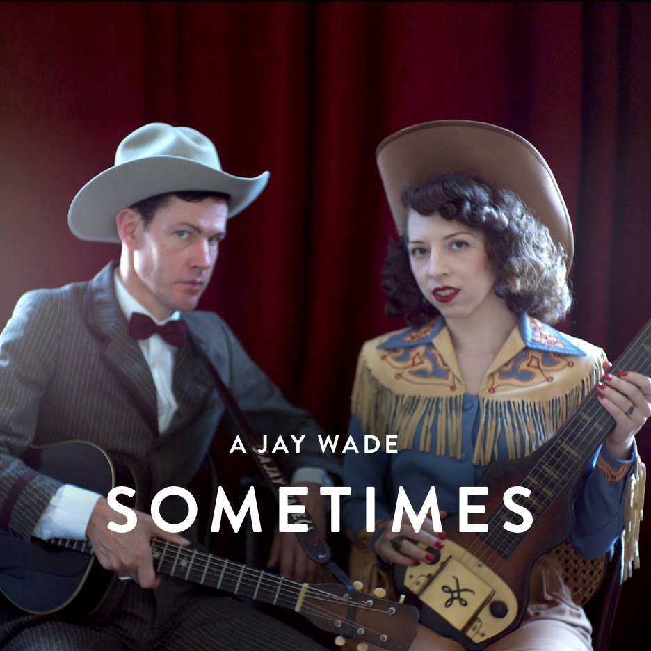 A JAY WADE Sometimes Cover Art